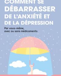 Comment_se_debarrasser_de_lanxiete_et_de_la_depression_c1