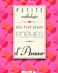 Petite anthologie des plus beaux poemes de l amour_c1