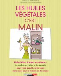 Les_Huiles_vegetales_c_est_malin_c1_large