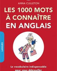 Les 1000 mots à connaître en anglais.indd