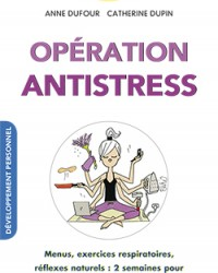 OPERATION-ANTI-STRESS.indd